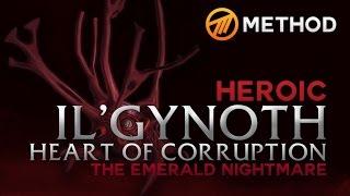 Method vs. Il'gynoth - Emerald Nightmare Heroic
