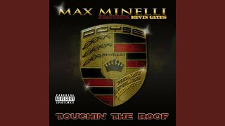Touchin the Roof (feat. Kevin Gates)