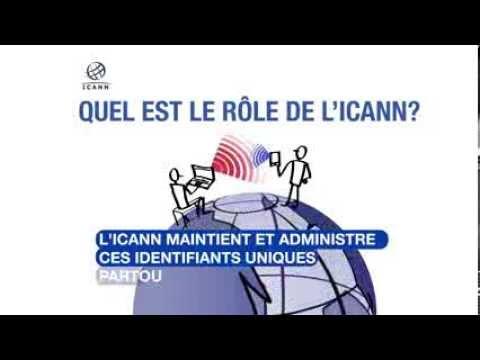 Quel est le rôle de l'ICANN ? | 14 août 2013