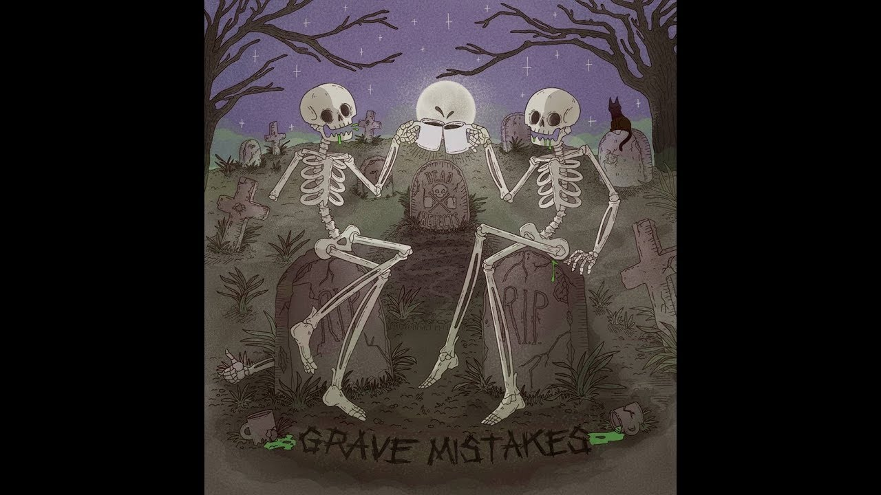 Download Dead Rejects - Grave Mistakes FULL ALBUM
