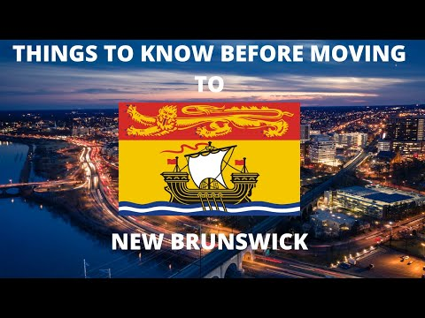 5 Things You Should Know Before Moving to New Brunswick