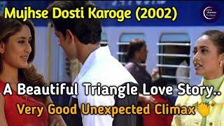 Mujhse Dosti Karoge Full Movie Tamil Dubbed | Hindi Movies Tamil Explanation |mujhsedostikarogetamil