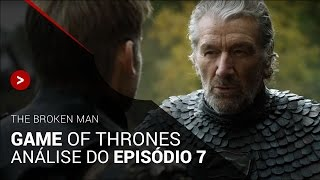 GAME OF THRONES S06E07: The Broken Man | Crítica