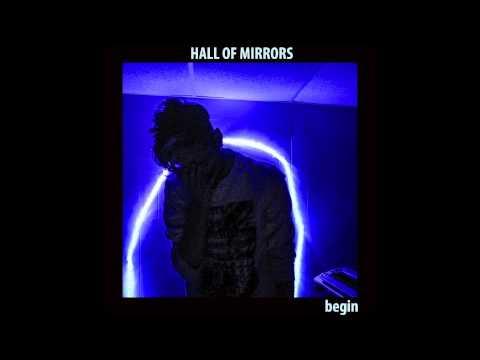 HALL OF MIRRORS - dreams