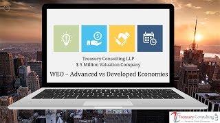 World Economic Outlook - Advanced vs Developing Economies !!