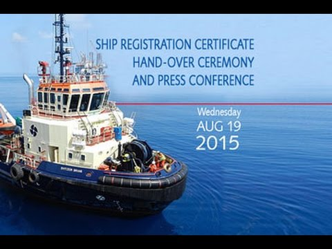 Shipping Registration Certificate Hand-over and Press Conference 19AUG2015