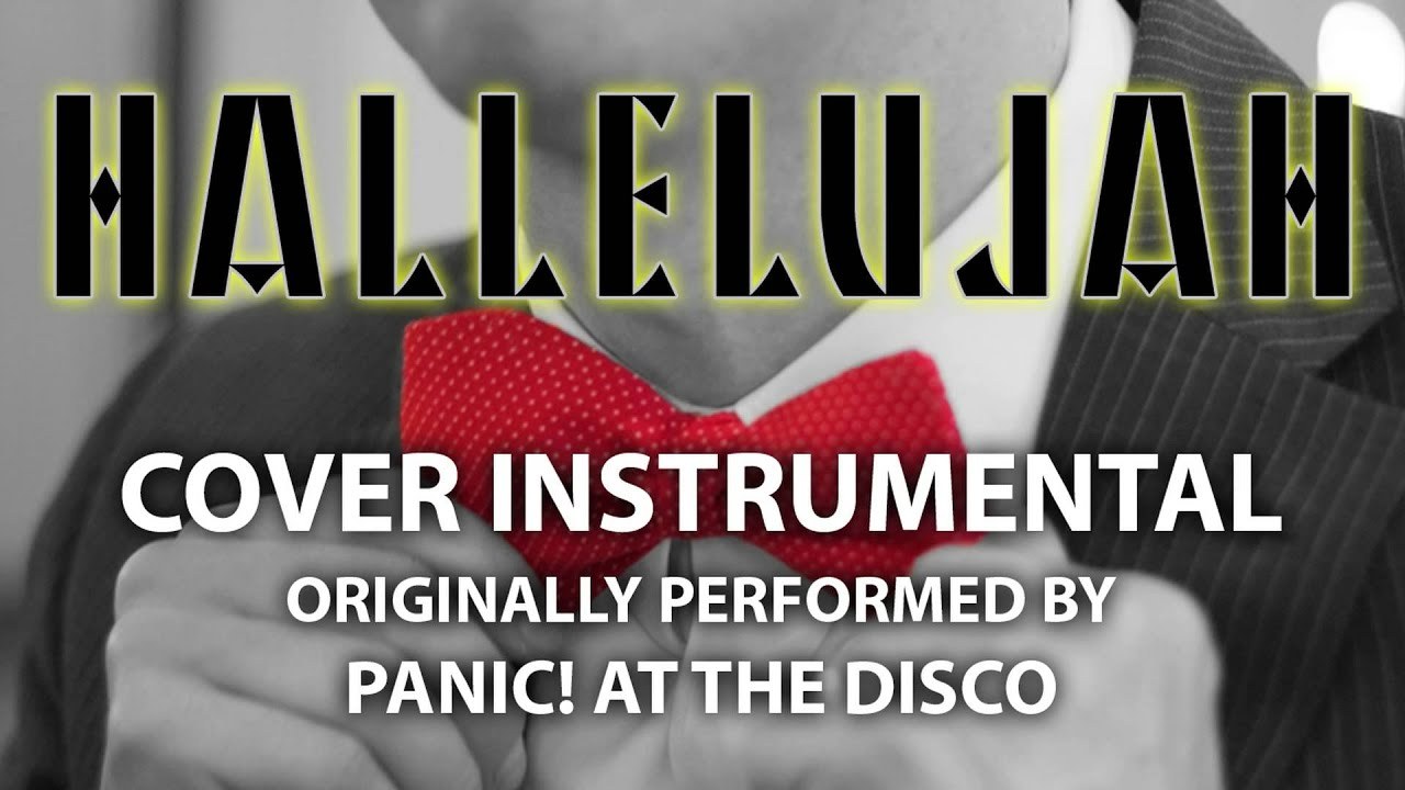 Hallelujah (Cover Instrumental) [In the Style of Panic! At The Disco] - YouTube