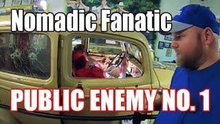 Nomadic Fanatic -- Public Enemy No  1