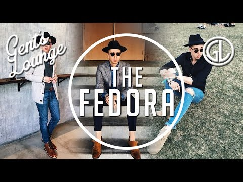 The Right Way to Wear a Fedora || Gent's Lounge || Men's Fashion