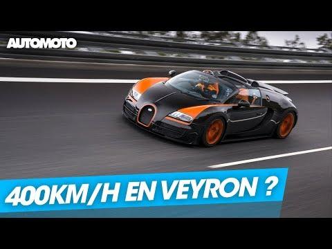C'est possible ? 400 km/h en Bugatti Veyron Grand Sport Vitesse
