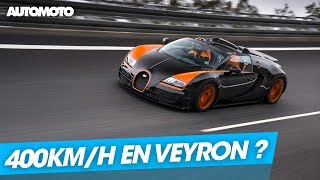 C'est possible ? 400 km/h en Bugatti Veyron Grand Sport Vitesse