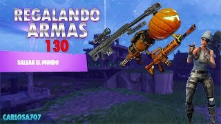 Giving Weapons 130 Fortnite Save the World