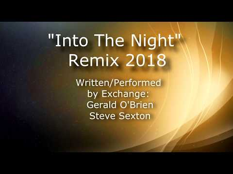 """Into The Night"" 2018 Edition by EXCHANGE"