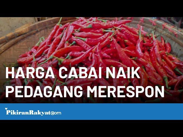 Harga Cabai di Bandung Naik, Pedagang Makanan Merespons
