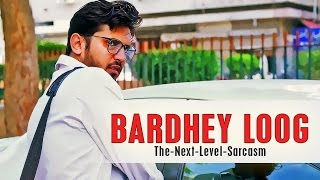 BARDHEY LOOG | Karachi Vynz Official