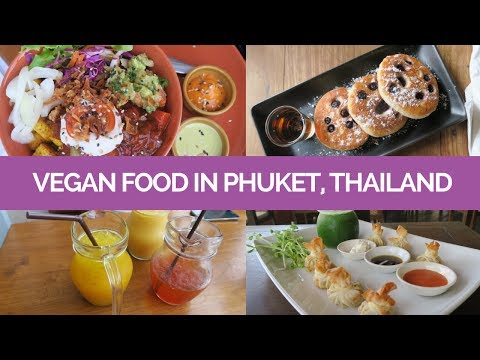 Vegan Food in Phuket, Thailand