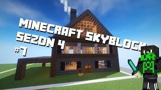 Minecraft SkyBlock [S4] #7 ,,Kończymy dom!''
