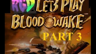 Xbox Original Game : Blood Wake Pt 3 Gameplay Commentary