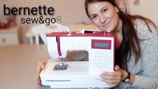 Meine Bernette sew&go 8 - Produktvorstellung - Nähtinchen