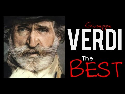 The Best of Verdi -150 minutes of Classical Music . HQ Recor