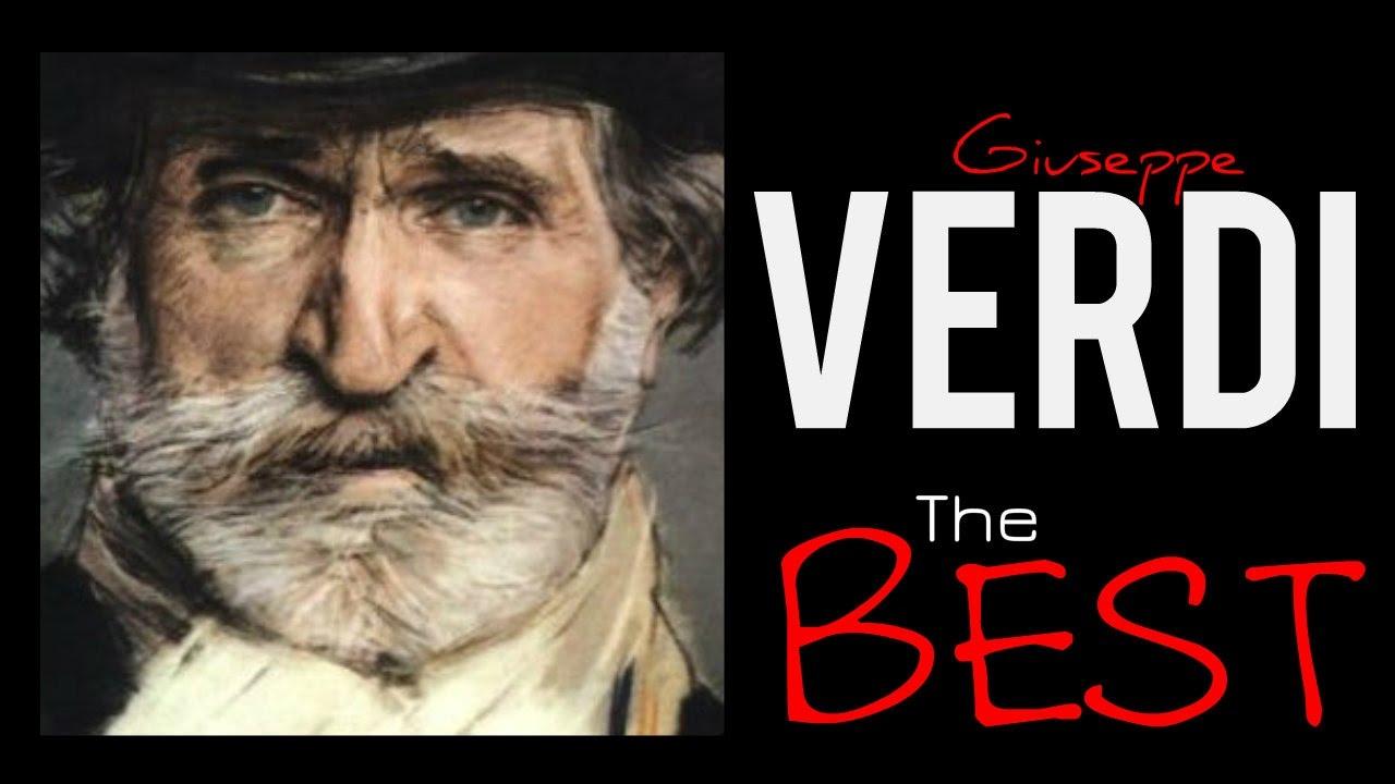 The best of verdi 150 minutes of classical music hq for Cabine in montagne verdi del vermont