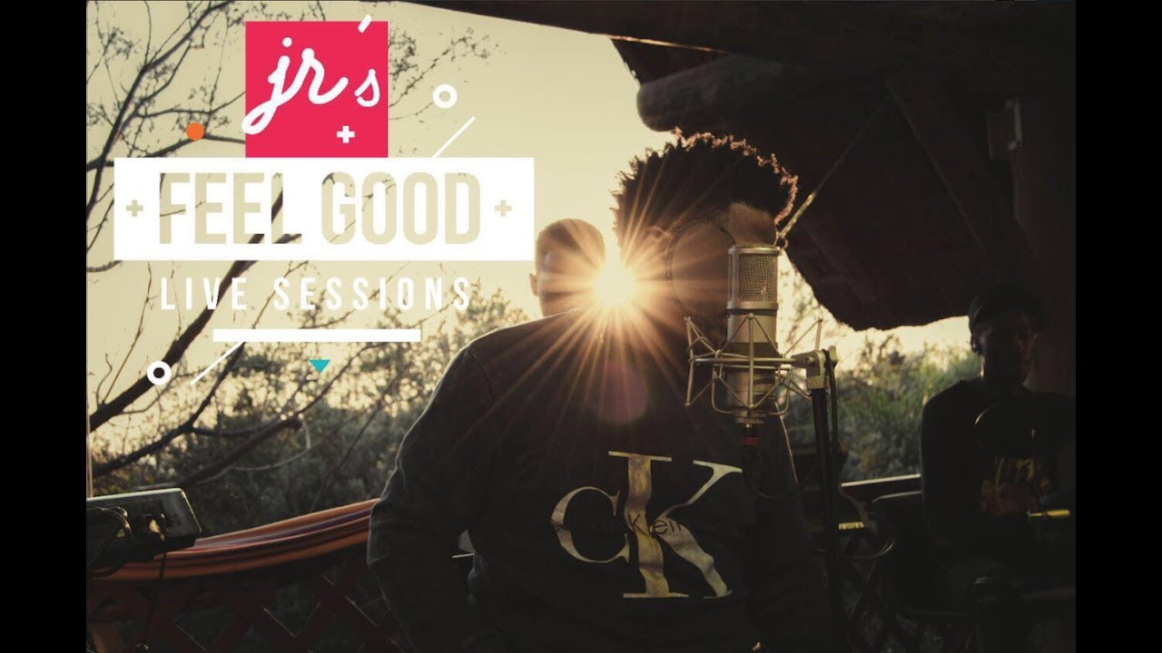 JR: FEEL GOOD LIVE SESSIONS EP 8