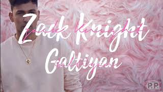 Zack Knight - Galtiyan Lyrics