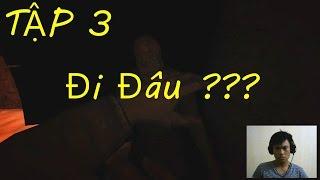 TẬP 3 : Game Kinh Dị Outlast - Thanh niên MÙ ĐƯỜNG - Tiền Zombie v4
