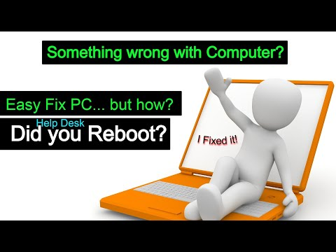 Why Reboot Fixed my Computer, Help Desk