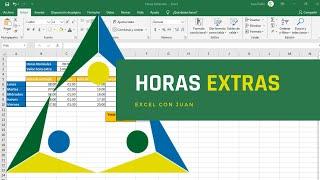 Calculo De Horas Extras Con Excel
