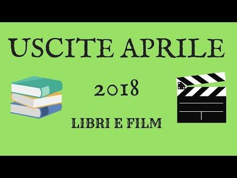 USCITE di APRILE 2018: Libri e Film