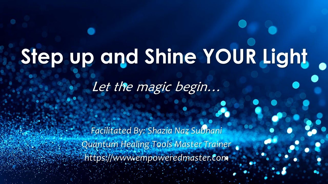 Step up and Shine YOUR Light...