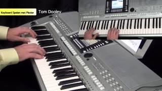 Tom Dooley - Keyboard Spelen Met Plezier deel 4