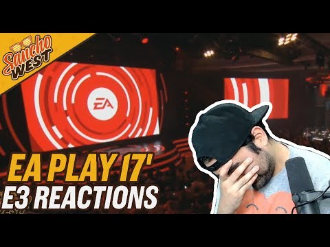 EA Conference Highlights and Breakdowns | EA Play 2017 | Sancho Reacts
