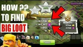 How to find a big loot in clash of clans