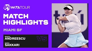 Bianca Andreescu vs. Maria Sakkari | 2021 Miami Semifinals | WTA Match Highlights