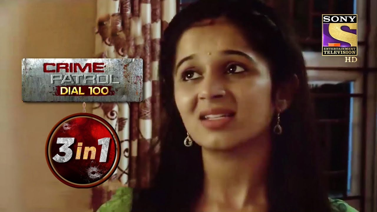 Crime Patrol Dial 100 | Episodes 35 To 37 | 3 In 1 Webisodes