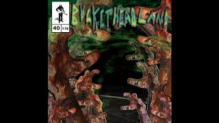 Buckethead - Pike 40 - Coat Of Charms