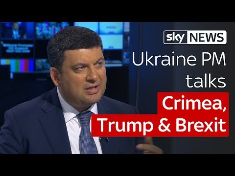 Ukrainian Prime Minister Volodymyr Groysman on Sky News Tonight