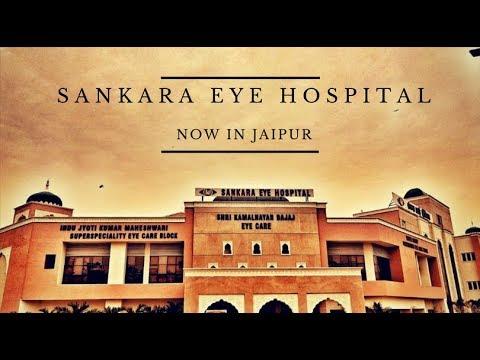 Sankara Eye Hospital - Now in Jaipur Rajasthan