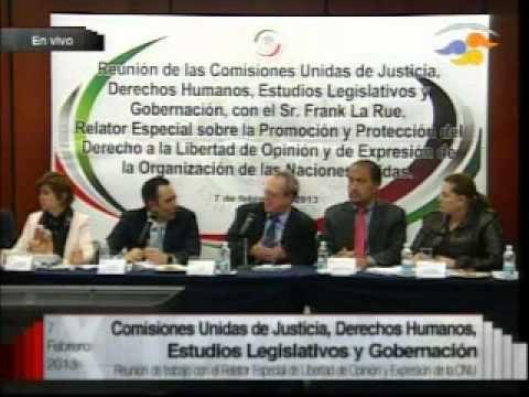 Frank La Rue en la Sesión de Comisiones Unidas del Senado / 07.02.2013