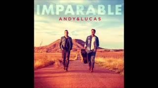 Andy & Lucas -  El ultimo beso