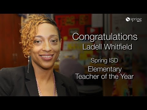 Ladell Whitfield - Spring ISD Elementary Teacher of the Year