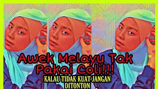 Awek Melayu Bigo Tak Pakai Coli!!!