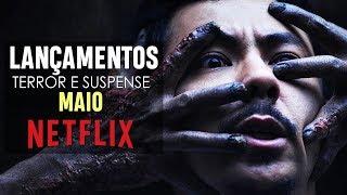 LANÇAMENTOS DE MAIO NA NETFLIX (TERROR E SUSPENSE) | 2019