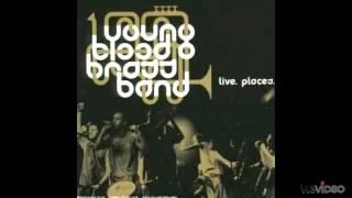 Youngblood Brassband-Killing Me Softly
