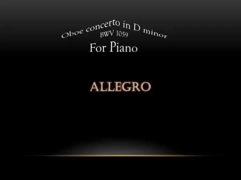 J.S.Bach-Santino Cara - Oboe Concerto in D minor BWV 1059 - Complete piano version