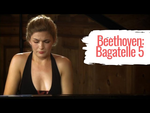 Bitesize Beethoven: Cordelia Williams plays Bagatelle op. 126/5