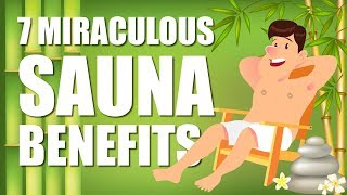 Why You Need to be Using a Sauna - TOP 7 BENEFITS
