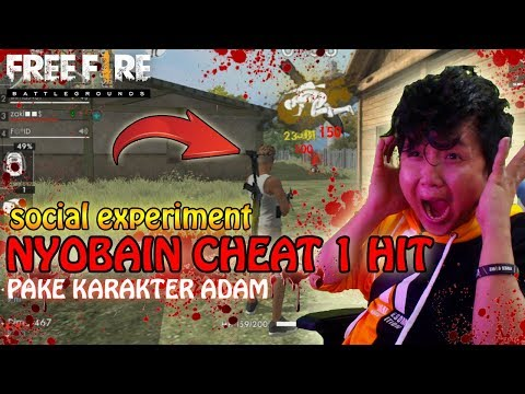 PAKE ADAM NYOBAIN CHEAT 1 HIT ( social experiment ) - GARENA FREE FIRE